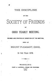 Cover of: The Discipline of the Society of Friends of Ohio Yearly Meeting by Society of Friends Ohio Yearly Meeting (Hicksite).