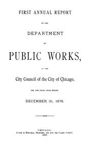 Cover of: Annual Report by Chicago (Ill). Dept . of Public Works
