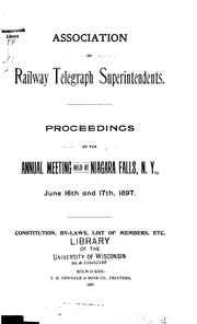 Cover of: Proceedings of the Annual Meeting - Association of Railway Telegraph Superintendents by Association of Railway Telegraph Superintendents