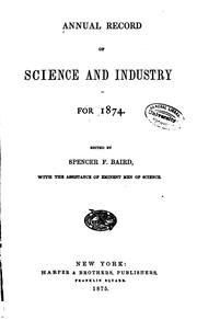 Cover of: Annual Record of Science and Industry for 1871-78 by Spencer Fullerton Baird