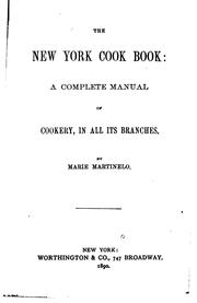 Cover of: The New York Cook Book: A Complete Manual of Cookery, in All Its Branches by Marie Martinelo