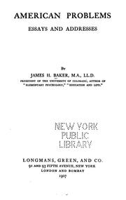 Cover of: American Problems: Essays and Addresses by 1848- James Hutchins Baker