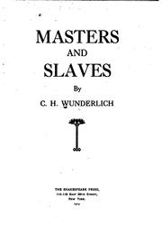 Cover of: Masters and Slaves by C. H. Wunderlch
