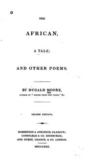 Cover of: The African: A Tale and Other Poems by Dugald Moore