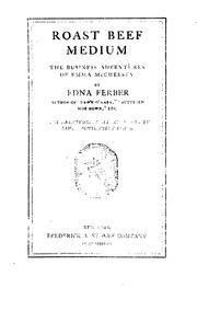 Cover of: Roast Beef Medium: The Business Adventures of Emma McChesney | Edna Ferber