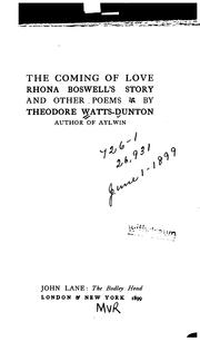 Cover of: The Coming of Love: Rhona Boswell's Story : and Other Poems by Theodore Watts-Dunton