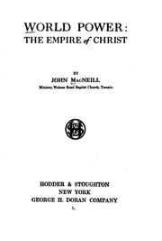 Cover of: World Power: The Empire of Christ by John James MacNeill