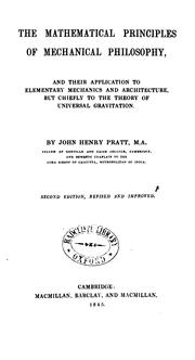 Cover of: The mathematical principles of mechanical philosophy by John Henry Pratt