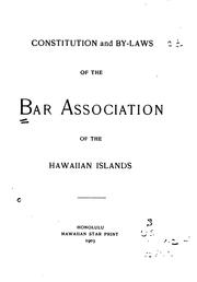 Cover of: Constitution and By-laws of the Bar Association of the Hawaiian Islands by Bar Association of the Hawaiian Islands