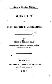 Cover of: Memoirs of the Empress Josephine by John Smythe Memes
