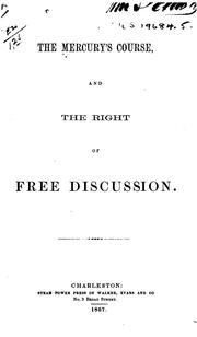 Cover of: The Mercury's Course, and the Right of Free Discussion by Isaac W Hayne