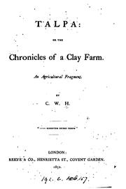 Cover of: Talpa: or, The chronicles of a clay farm, by C.W.H by Chandos Wren Hoskyns