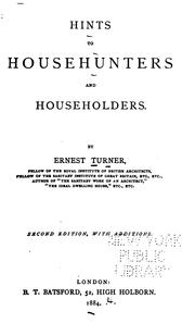 Cover of: Hints to househunters and householders | Ernest Turner