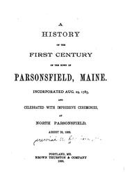 Cover of: A History of the First Century of the Town of Parsonsfield, Maine by Jeremiah Wadleigh Dearborn