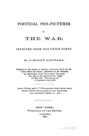 Cover of: Poetical Pen-pictures of the War: Selected from Our Union Poets by John Henry Hayward