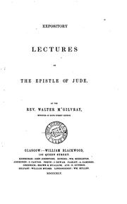 Cover of: Expository lectures on the Epistle of Jude by Walter MacGilvray