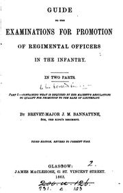 Cover of: Guide to the examinations for promotion of regimental officers in the infantry | John Millar Bannatyne
