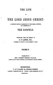 Cover of: The Life of The Lord Jesus Christ by J.P. Lange. D.D.