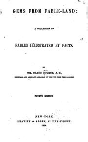 Cover of: Gems from Fable-land: A Collection of Fables Illustrated by Facts | William Oland Bourne