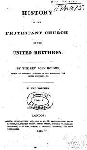 Cover of: History of the Protestant Church of the United Brethren by bp John Beck Holmes