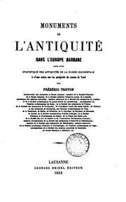Cover of: Monuments de L'Antiquite dans L'Europe Barbare by Frederic Troyon