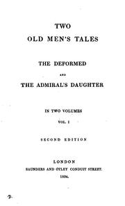 Cover of: Two old men's tales. The deformed, and The admiral's daughter [by A. Marsh-Caldwell] by Anne Marsh- Caldwell