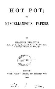 Cover of: Hot Pot: Or, Miscellaneous Papers by Francis Francis