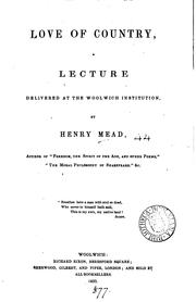 Cover of: Love of country, a lecture by Henry Mead