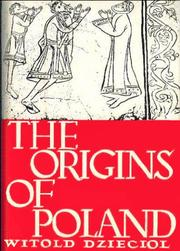 Cover of: The origins of Poland | Witold Dzięcioł