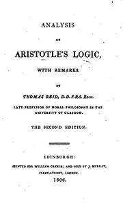 Cover of: Analysis of Aristotle's logic, with remarks by Thomas Reid