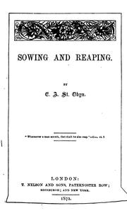 Cover of: Sowing and reaping by E. A. St. Obyn