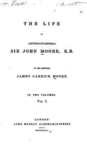 Cover of: The Life of Lieutenant-General Sir John Moore, K.B by James Carrick Moore