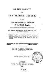 Cover of: On the nobility of the British gentry, or, The political ranks and dignities of the British empire by James Lawrence