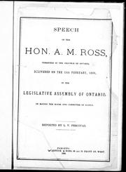 Cover of: Speech of the Hon. A.M. Ross, treasurer of the province of Ontario by Alexander McLagan Ross