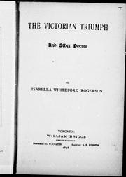 Cover of: The victorian triumph and other poems | Isabella Whiteford Rogerson
