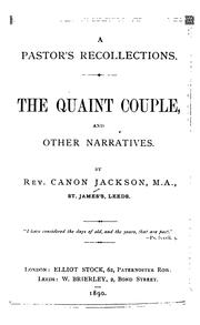 Cover of: A Pastor's Recollections: The Quaint Couple and Other Narratives by Edward Jackson