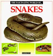 Cover of: The fascinating world of snakes by Angels Julivert