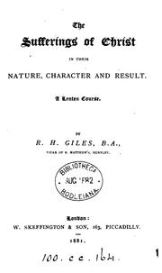 Cover of: The sufferings of Christ in their nature, character and result by Robert Harris Giles