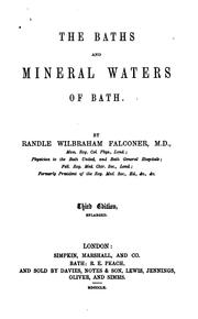 Cover of: The baths and mineral waters of Bath by Randle Wilbraham Falconer