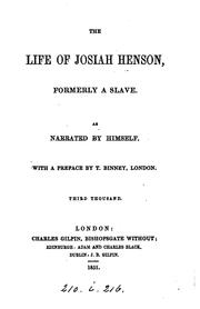 Cover of: The life of Josiah Henson, as narrated by himself [to S.A. Eliot] by Josiah Henson