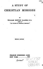 Cover of: A Study of Christian Missions by William Newton Clarke