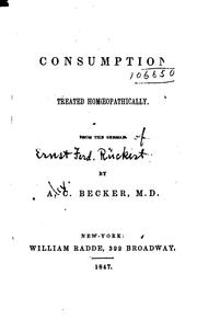 Cover of: Consumption Treated Homoeopathically by Ernst Ferdinand Rückert