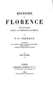 Cover of: Histoire de Florence by François Tommy Perrens