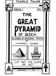 Cover of: The Great Pyramid of Gizeh: A Symbol of Universal Truth by J. Munsell Chase