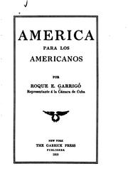 Cover of: América para los americanos by Roque Eugenio Garrigó