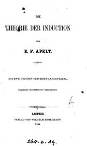 Cover of: Die Theorie der Induction | Ernst Friedrich Apelt