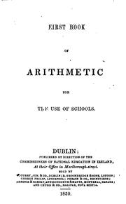 Cover of: First book of arithmetic for the use of schools by Commissioners of National Education in Ireland