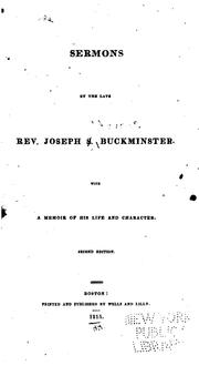 Cover of: Sermons by the Late Rev. J.S. Buckminster | Joseph Stevens Buckminster