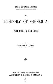 Cover of: A History of Georgia for Use in Schools by Lawton Bryan Evans
