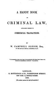 Cover of: A Handy Book on Criminal Law: Applicable Chiefly to Commercial Transactions by William Campbell Sleigh